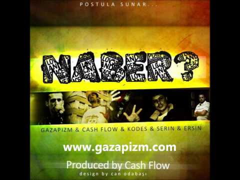 Gazapizm ft. Cashflow, Kodes, Serin, Balistik - Naber (2011)