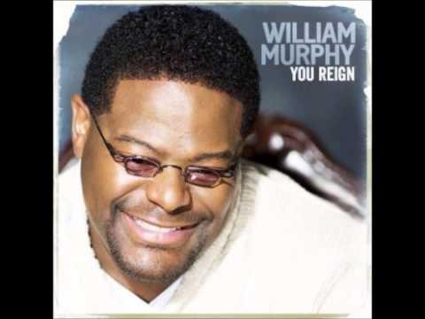 William Murphy III-You Reign