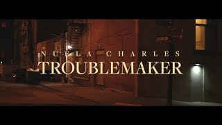 Nuela Charles  - Troublemaker (Official Music Video)