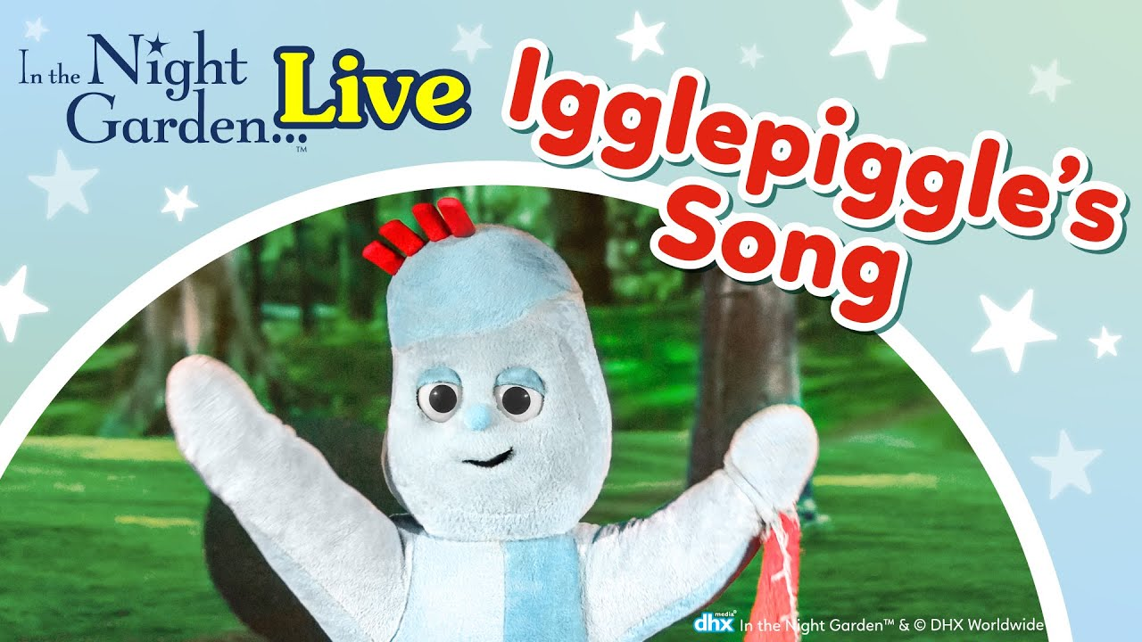In The Night Garden Live Igglepiggle Song S Live Uk Theatre Tour Youtube