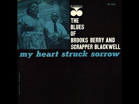 Brooks Berry with Scrapper Blackwell - I've Had My Fun