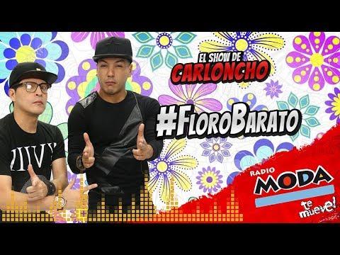 #FLoroBarato en 'El Show de Carloncho' 16/03/2018 - Radio Moda