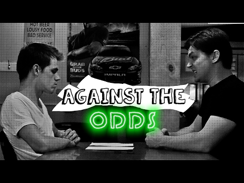 Against the Odds - Episode One, 'Pilot'