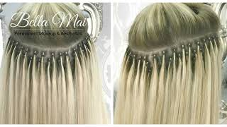 Micro Ring Hair Extensions ~ Before, During and After