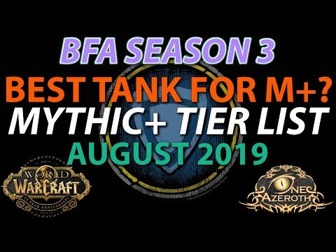 Mythic+ Tier List - Ranking TANKS in Dungeons - BFA Patch 8.2 Season 3 Beguiling
