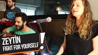 Zeytin - Fight For Yourself (B!P Akustik)