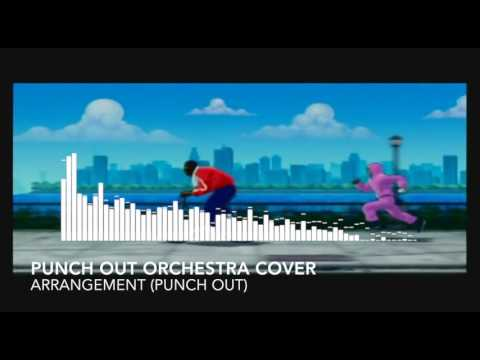 """""""Punch Out Orchestra Cover"""" - Arrangement"""
