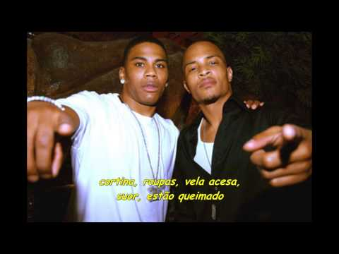 T.I. ft. Nelly - This Time Of Night [Legendado]