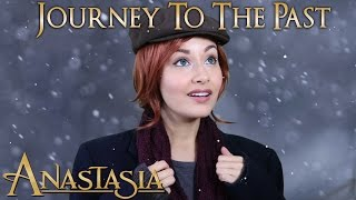 Anastasia - Journey to the Past (cover by Bri Ray)