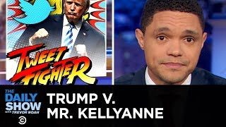 Mr. Kellyanne vs. Mr. President: A Twitter Feud for the History Books | The Daily Show