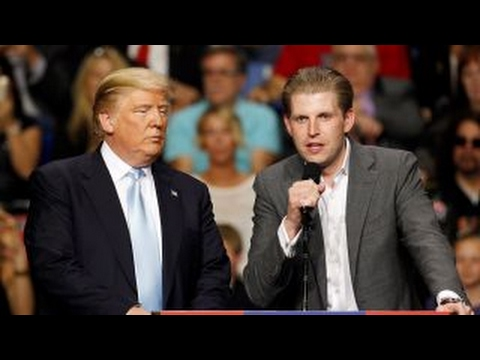 Eric Trump: Why shouldn