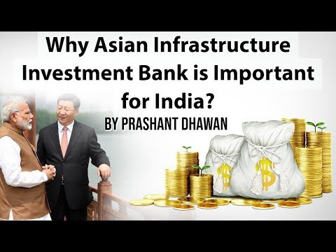 Why Asian Infrastructure Investment Bank is Important for In