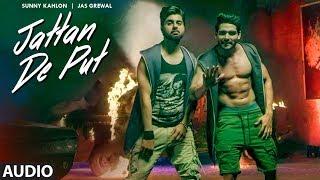 Jattan De Put: Sunny Kahlon, Jas Grewal (Full Audio Song) | Rox A | Jassi Kirarkot | | T Series