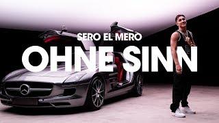 Смотреть клип Sero El Mero - Ohne Sinn