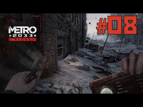 Metro 2033 Redux Part 8 - Lost and Confused