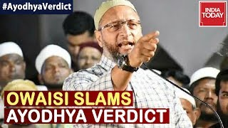 """Supreme Court Is Supreme But Not Infallible"" : Watch Asaduddin Owaisi Reacting To Ayodhya Verdict"