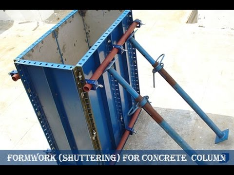 Column Formwork Construction | Formwork for Concrete Column Construction-Shuttering System of Column
