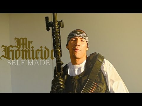 The Real Mr.Homicide - Self Made (Official Music Video)