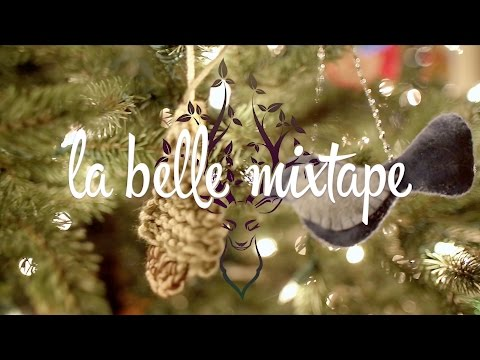 La Belle Mixtape | Wish Upon a Star (A Christmas Chill Mix 🎄🎁)