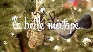 La Belle Mixtape | Wish Upon a Star (Winter Chill Mix)