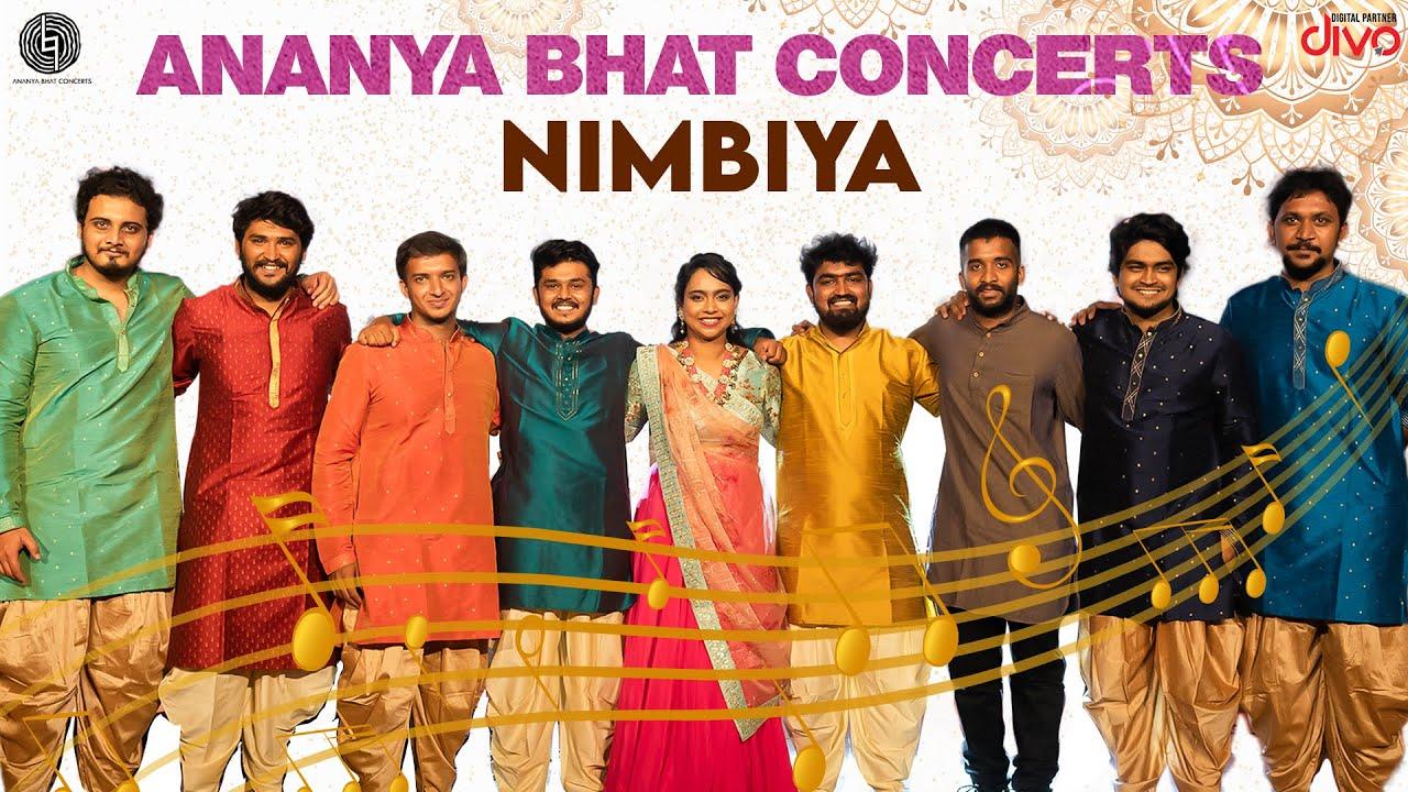 Ananya Bhat Concerts - Nimbiya Music Video