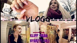 Nagelfix & klipp från nyår (+18!) | VLOGG