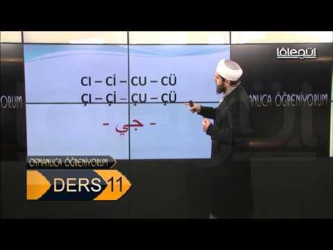 Osmanlıca Öğreniyorum 11 Ders Lâlegül TV