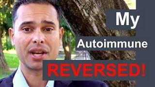 How I Reversed My Autoimmune Disease