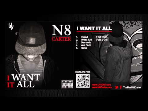 N8 Carter - Wait On It - Explicit (I Want It All)