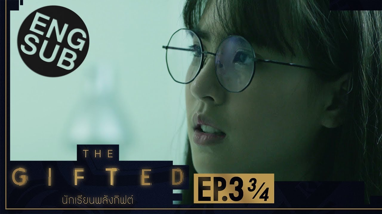 Download [Eng Sub] THE GIFTED นักเรียนพลังกิฟต์ | EP.3 [3/4]