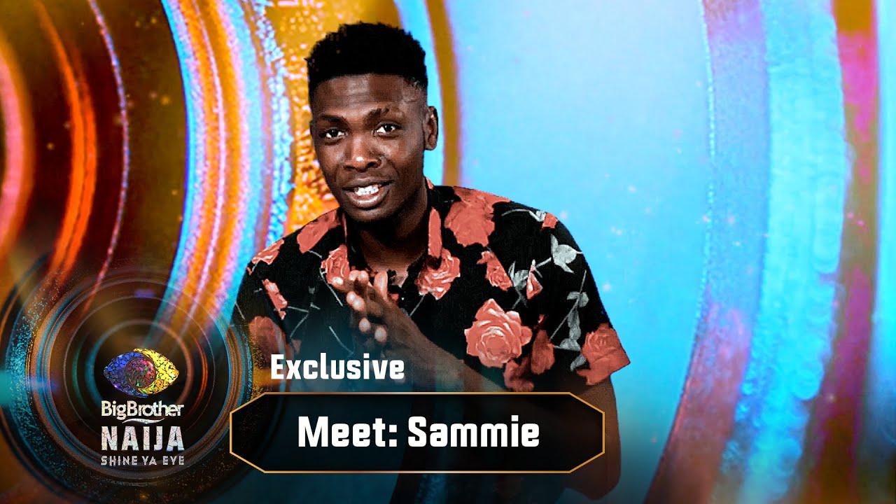 Download Meet Sammie – BBNaija   Big Brother: Shine Ya Eye    Africa Magic