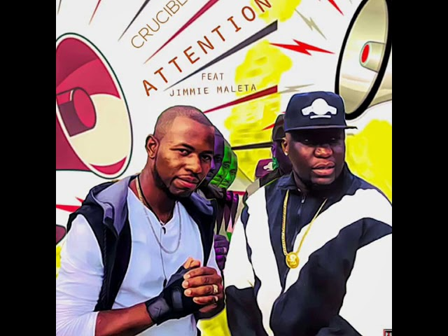 Crucible ft Jimmie Maleta-Attention