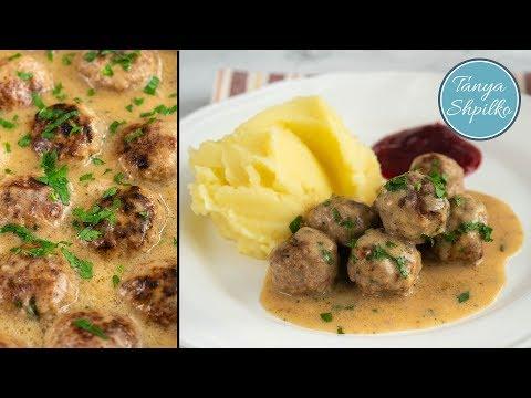 Шведские Фрикадельки — лучше, чем в Икеа! | Swedish Meatballs | Tanya Shpilko