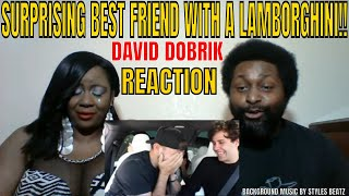 David Dobrik - SURPRISING BEST FRIEND WITH LAMBORGHINI!! REACTION