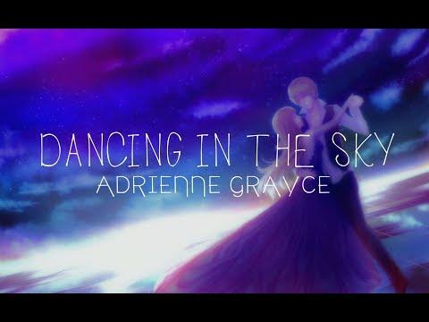 Dancing In The Sky - Adrienne Grayce - With Lyrics