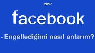 Facebook'ta engellendiğimi nasıl anlarım