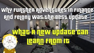 GTA Online Why Finance And Felony Was The Best Update, My Opinion