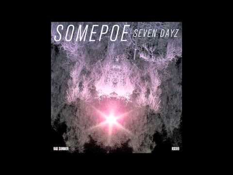 Somepoe - Seven Dayz (RS009)