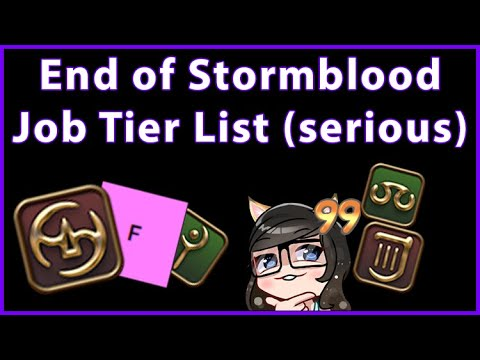 FFXIV ¬ End of Stormblood Job Tier List (serious - ranked by performance)