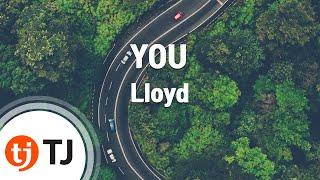 [TJ노래방] YOU - Lloyd(Feat.Lil Wayne) / TJ Karaoke
