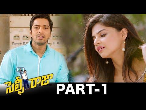 Selfie Raja Full Movie Part 1 || Allari Naresh, Kamna Ranawat, Sakshi Chowdhary