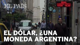 El dólar, ¿una moneda argentina?