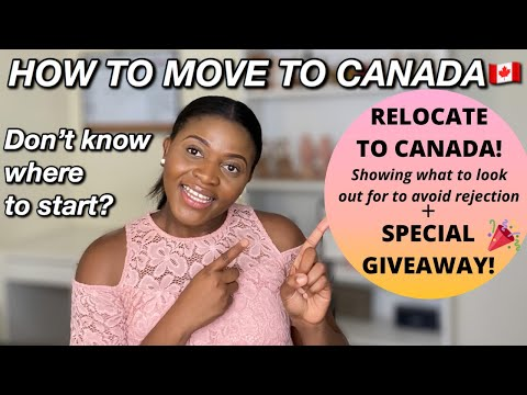 HOW TO MOVE TO CANADA |EXPRESS ENTRY - THINGS TO KNOW |IMMIGRATION TO CANADA - PART 2 + BIG GIVEAWAY