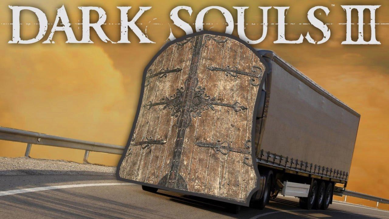Dark Souls 3 - Giant Truck Shield & Dark Souls 3 - Giant Truck Shield - YouTube