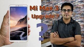 Mi Max 3 Launched @ 16999/- INR I Snapdragon 636,Dual Camera Upgrade.?? Hindi