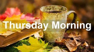 Thursday Morning Jazz - Sweet Autumn Season Bossa Nova Jazz Music