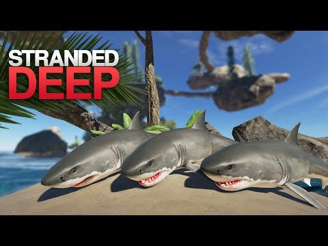 HUNTING GREAT WHITE SHARKS! Stranded Deep S4 Episode 10