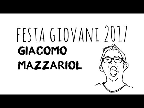 Giacomo Mazzariol alla Festa Giovani 2017