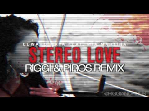 Edward Maya ft. Vika Jigulina - Stereo Love (Riggi & Piros Remix) [FREE DOWNLOAD]
