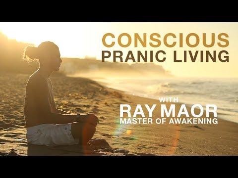 Conscious Pranic Living Documentary - A Ray Maor Portrait
